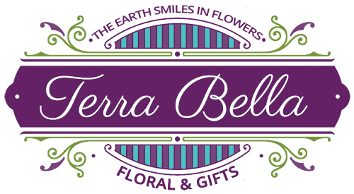 Terra Bella Floral and Gifts - the Earth Smiles in Flowers